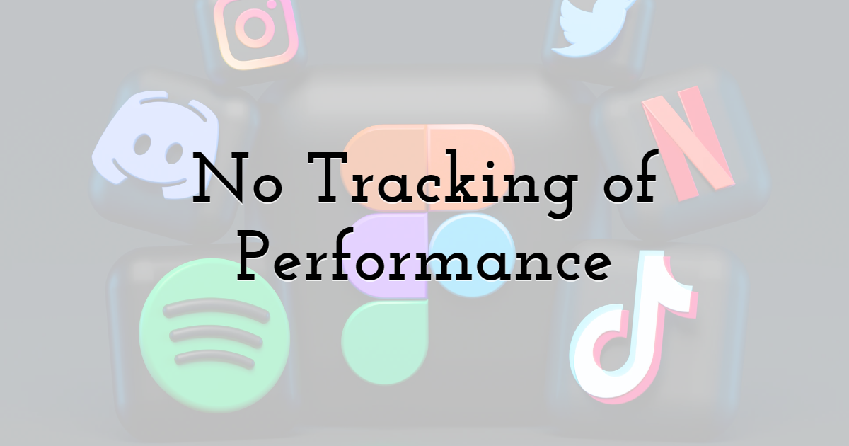 2. No Tracking of Performance