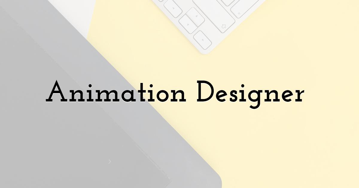 Animation Designer