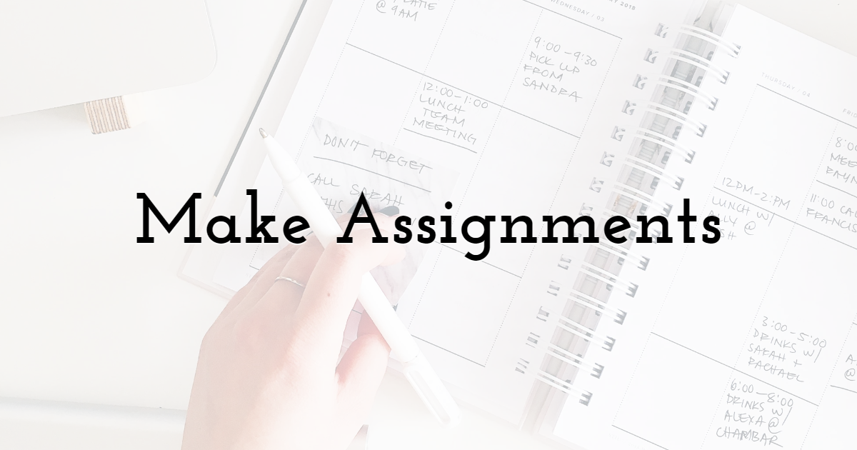 Make Assignments