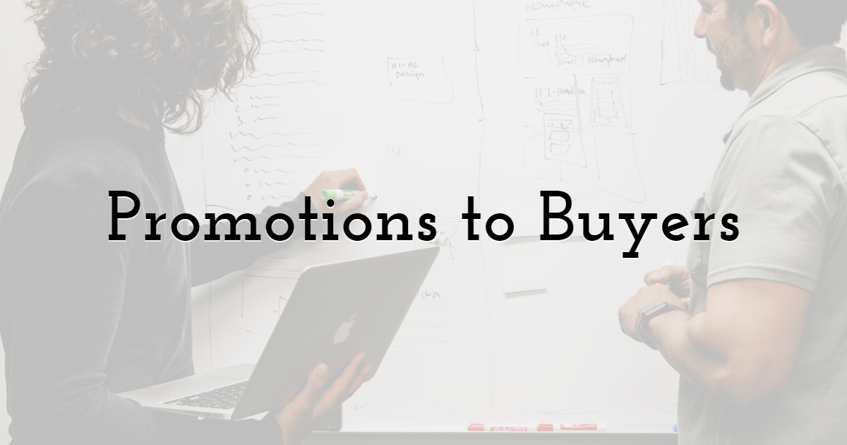 Promotions to Buyers