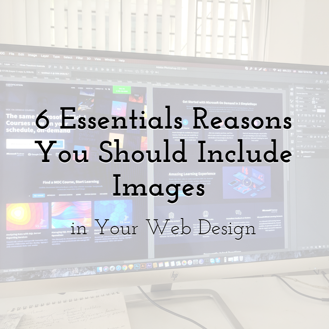 6 Essentials Reasons You Should Include Images in Your Web Design