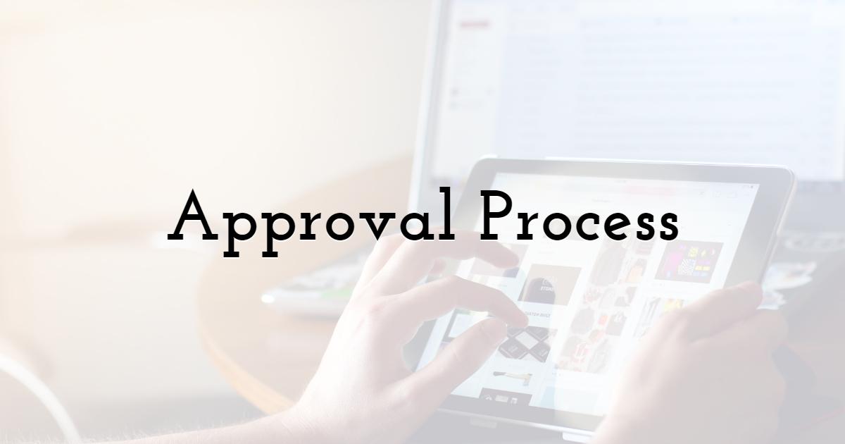 Approval Process