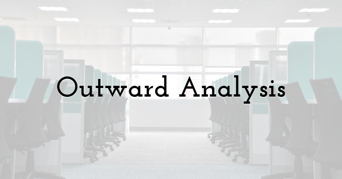 Outward Analysis