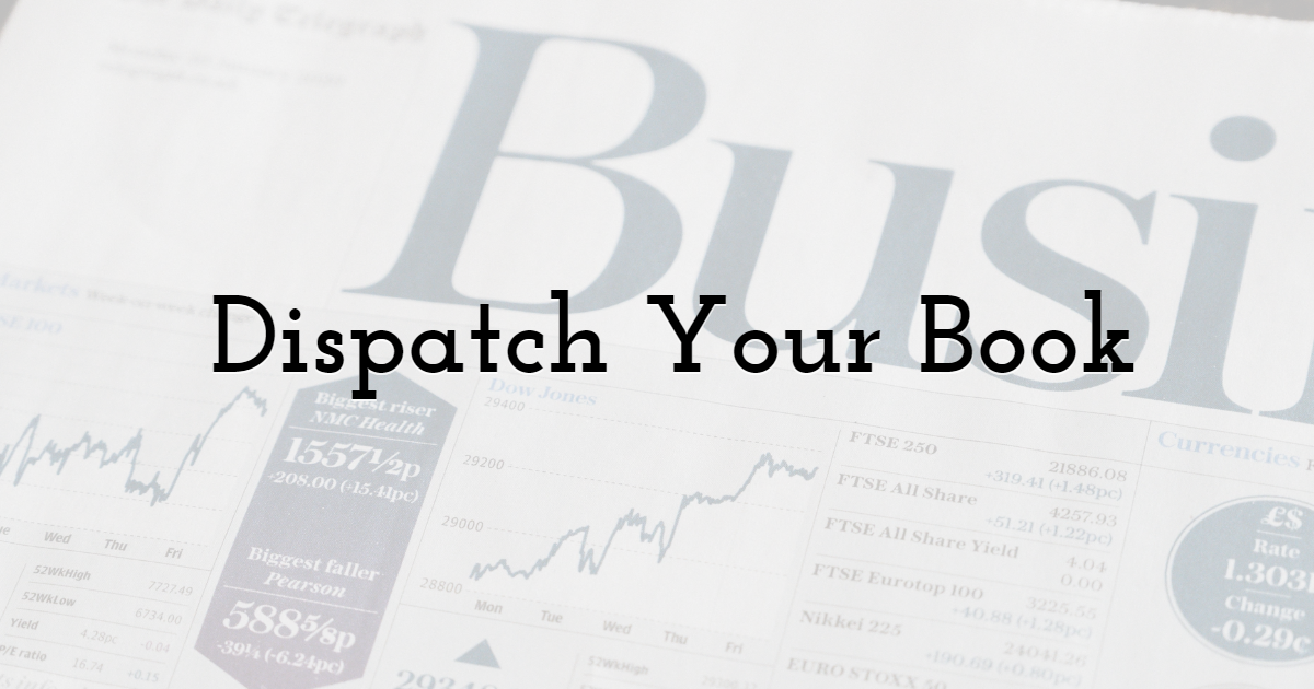 Dispatch Your Book